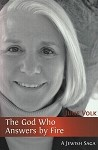 The God Who Answers by Fire Book