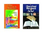 2-BOOK WITNESSING BUNDLE - A Way in the Wilderness and I Have a Friend Who's Jewish...Do You?