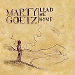 Lead Me Home CD by Marty Goetz